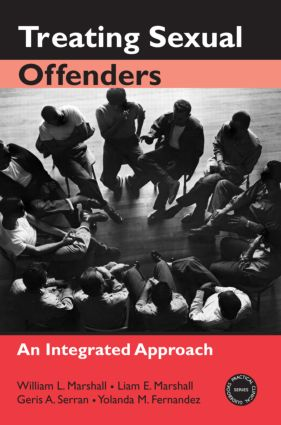 Treating Sexual Offenders: An Integrated Approach (e-Book) book cover