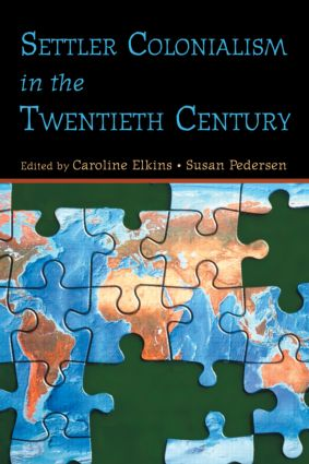 Settler Colonialism in the Twentieth Century (Paperback) book cover