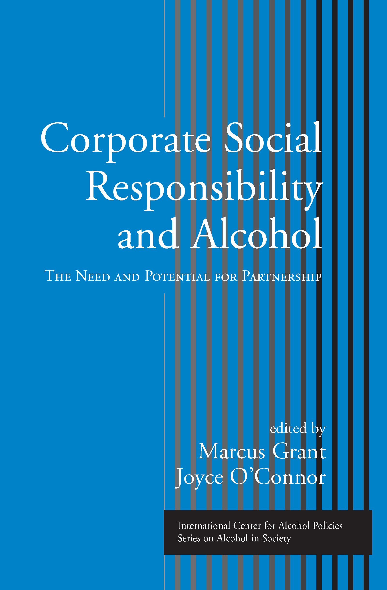 Corporate Social Responsibility and Alcohol: The Need and Potential for Partnership (Hardback) book cover