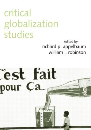 Critical Globalization Studies: 1st Edition (Paperback) book cover