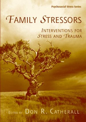 Family Stressors: Interventions for Stress and Trauma book cover