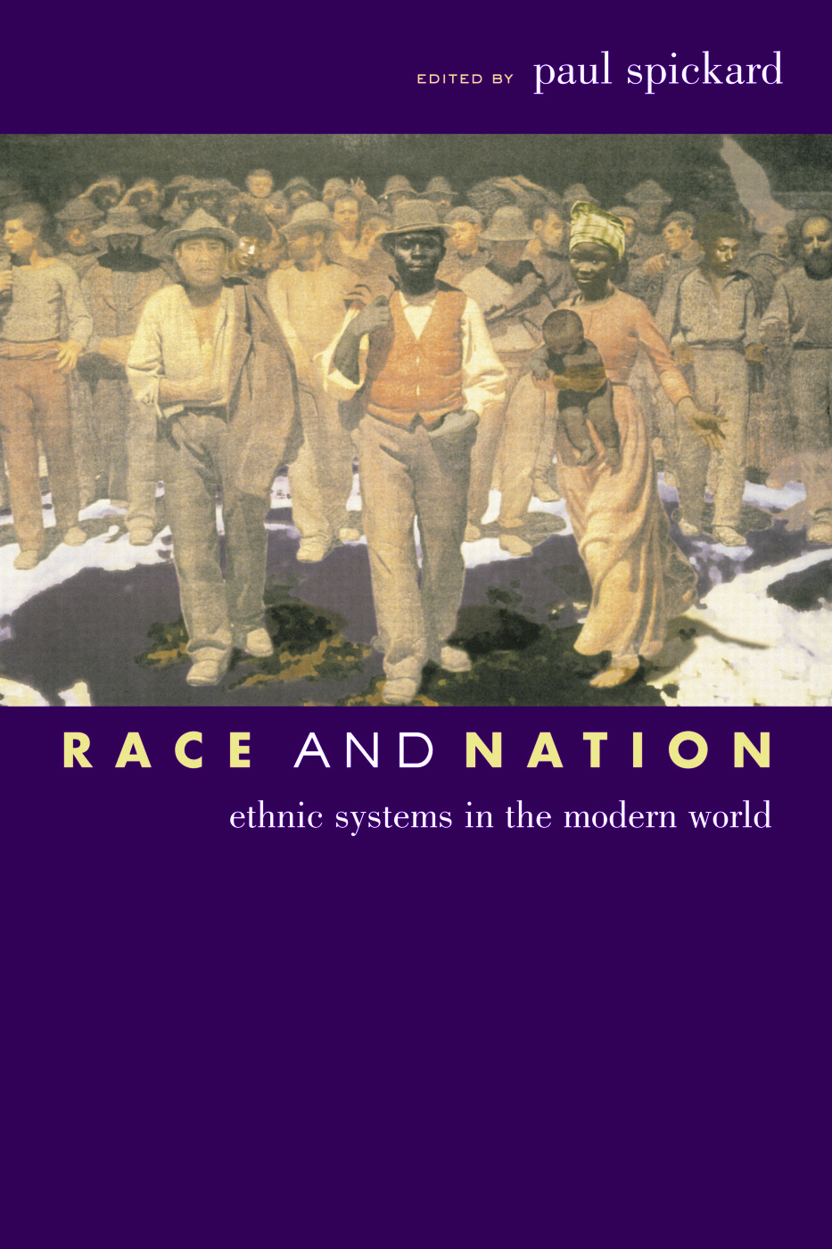 Race and Nation: Ethnic Systems in the Modern World, 1st Edition (Paperback) book cover