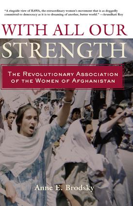 With All Our Strength: The Revolutionary Association of the Women of Afghanistan (Paperback) book cover
