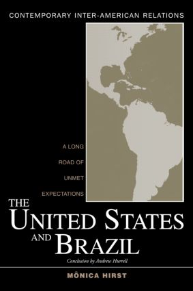 The United States and Brazil: A Long Road of Unmet Expectations (Paperback) book cover