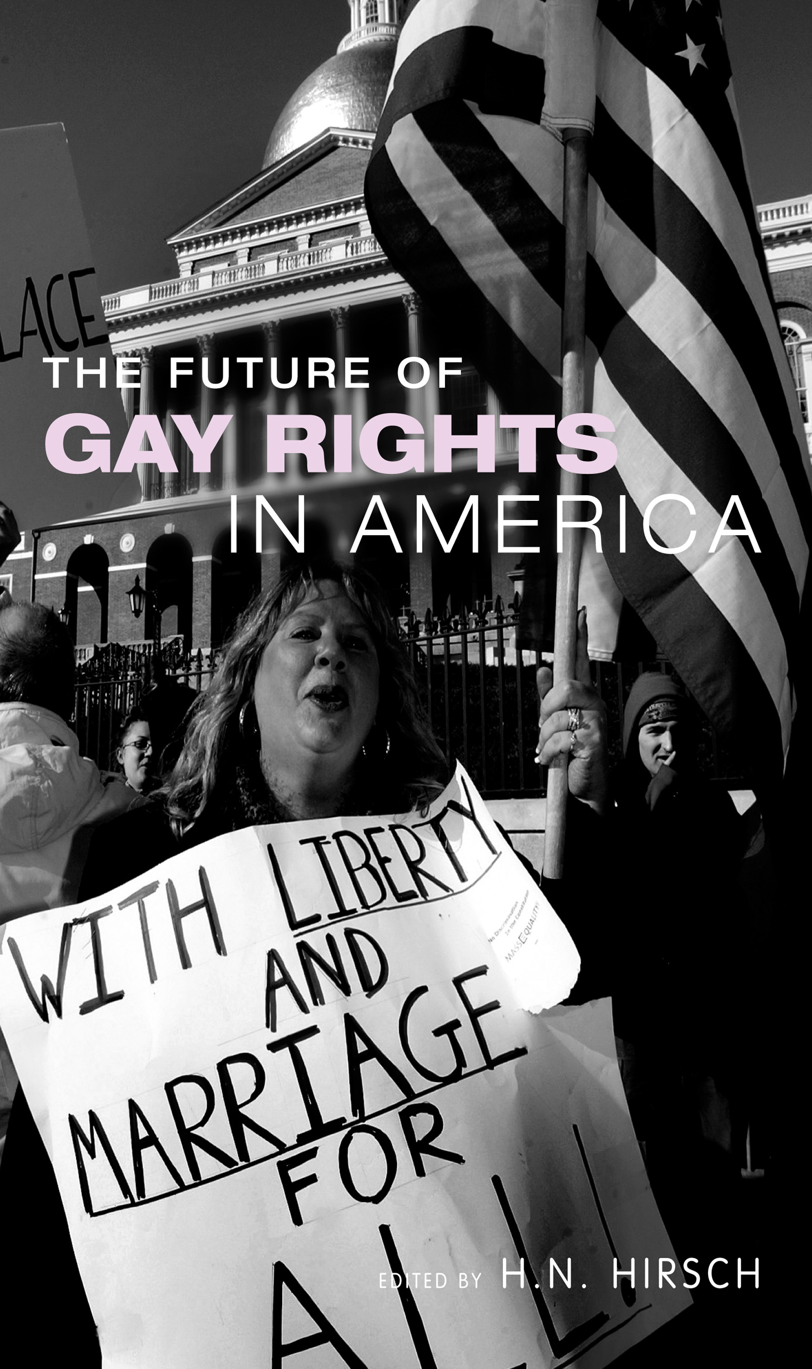 The Future of Gay Rights in America (Paperback) book cover