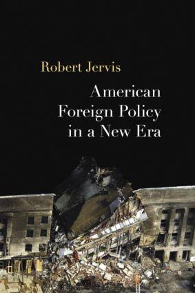 American Foreign Policy in a New Era: 1st Edition (Paperback) book cover