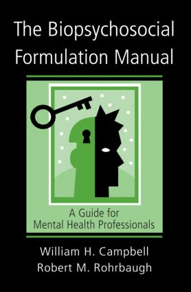 The Biopsychosocial Formulation Manual: A Guide for Mental Health Professionals (Paperback) book cover