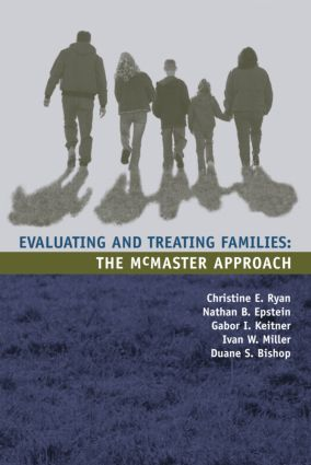 Evaluating and Treating Families: The McMaster Approach (Paperback) book cover