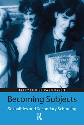 Becoming Subjects: Sexualities and Secondary Schooling: 1st Edition (Paperback) book cover