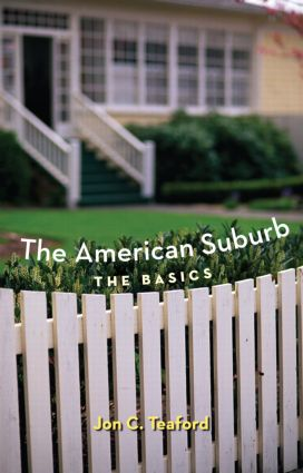 The American Suburb: The Basics, 1st Edition (Paperback) book cover