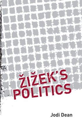 Zizek's Politics: 1st Edition (Paperback) book cover