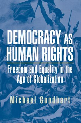 Democracy as Human Rights: Freedom and Equality in the Age of Globalization, 1st Edition (Paperback) book cover