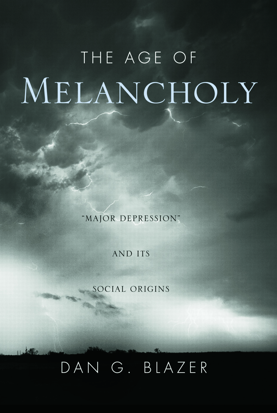 The Age of Melancholy: