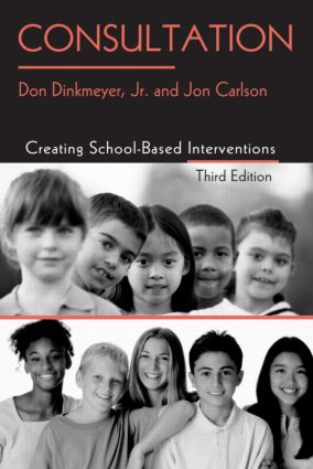 Consultation: Creating School-Based Interventions, 3rd Edition (Paperback) book cover