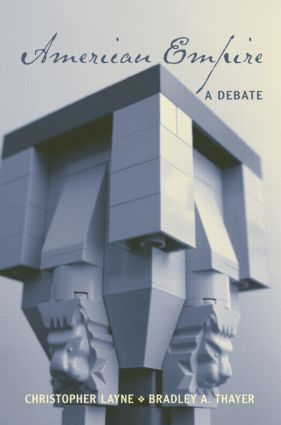 American Empire: A Debate, 1st Edition (Paperback) book cover