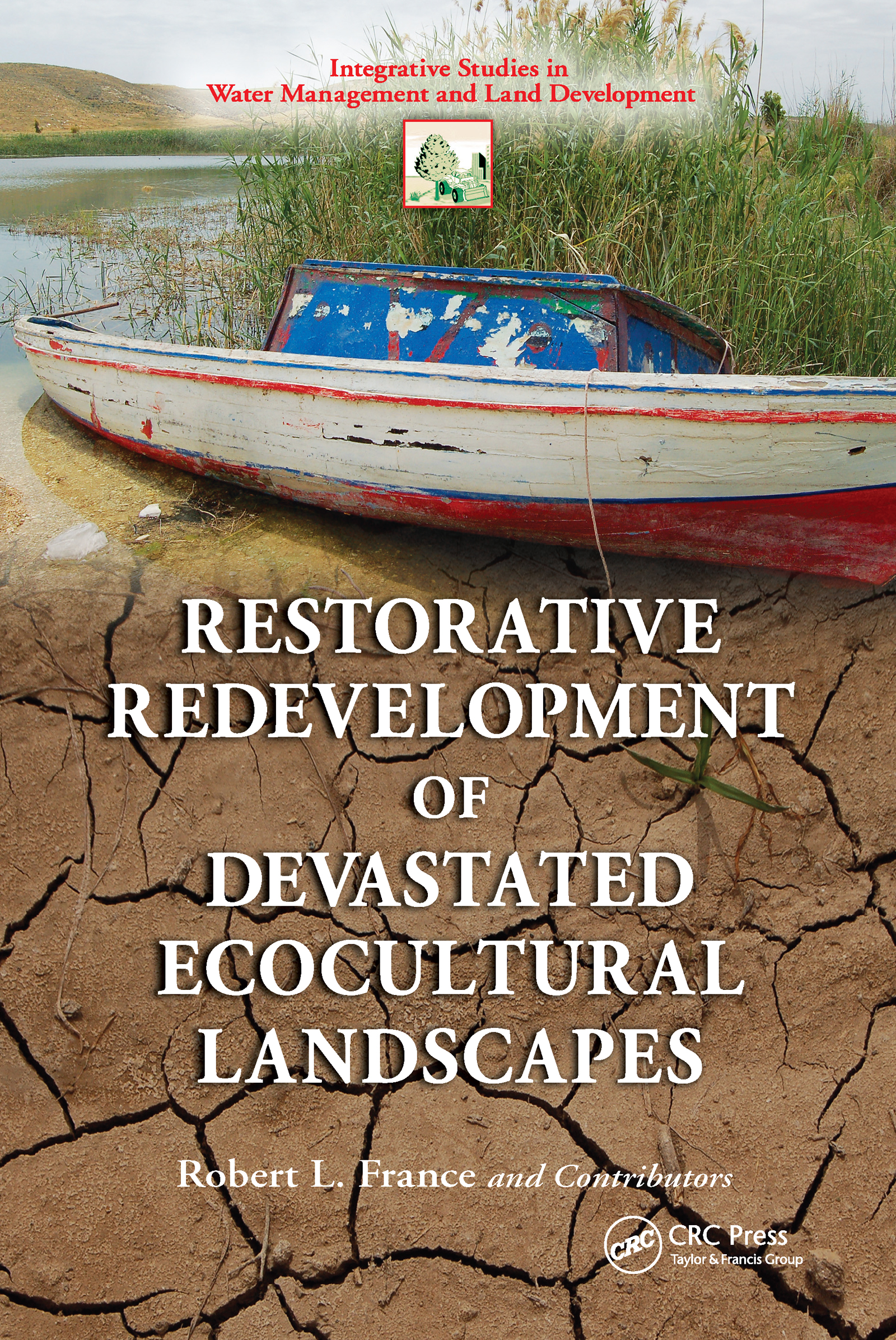 Restorative Redevelopment of Devastated Ecocultural Landscapes (Hardback) book cover