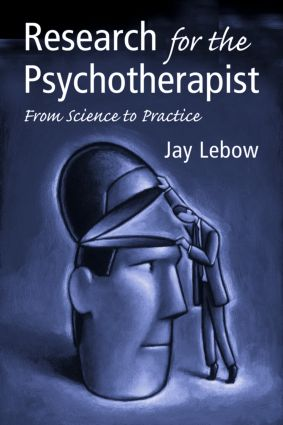 Research for the Psychotherapist: From Science to Practice (Paperback) book cover