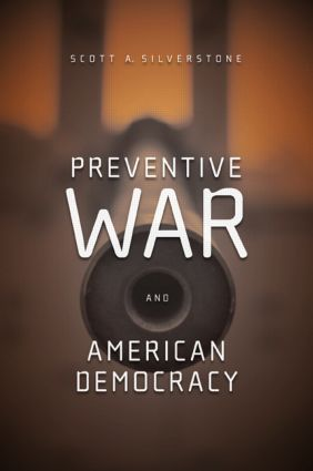 Preventive War and American Democracy (Paperback) book cover