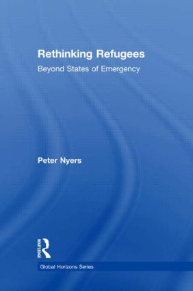 Rethinking Refugees: Beyond State of Emergency, 1st Edition (Paperback) book cover