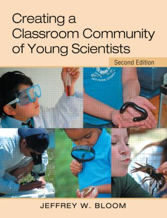 Creating a Classroom Community of Young Scientists: 2nd Edition (Paperback) book cover