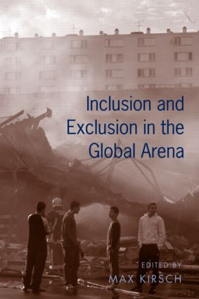 Inclusion and Exclusion in the Global Arena: 1st Edition (Paperback) book cover