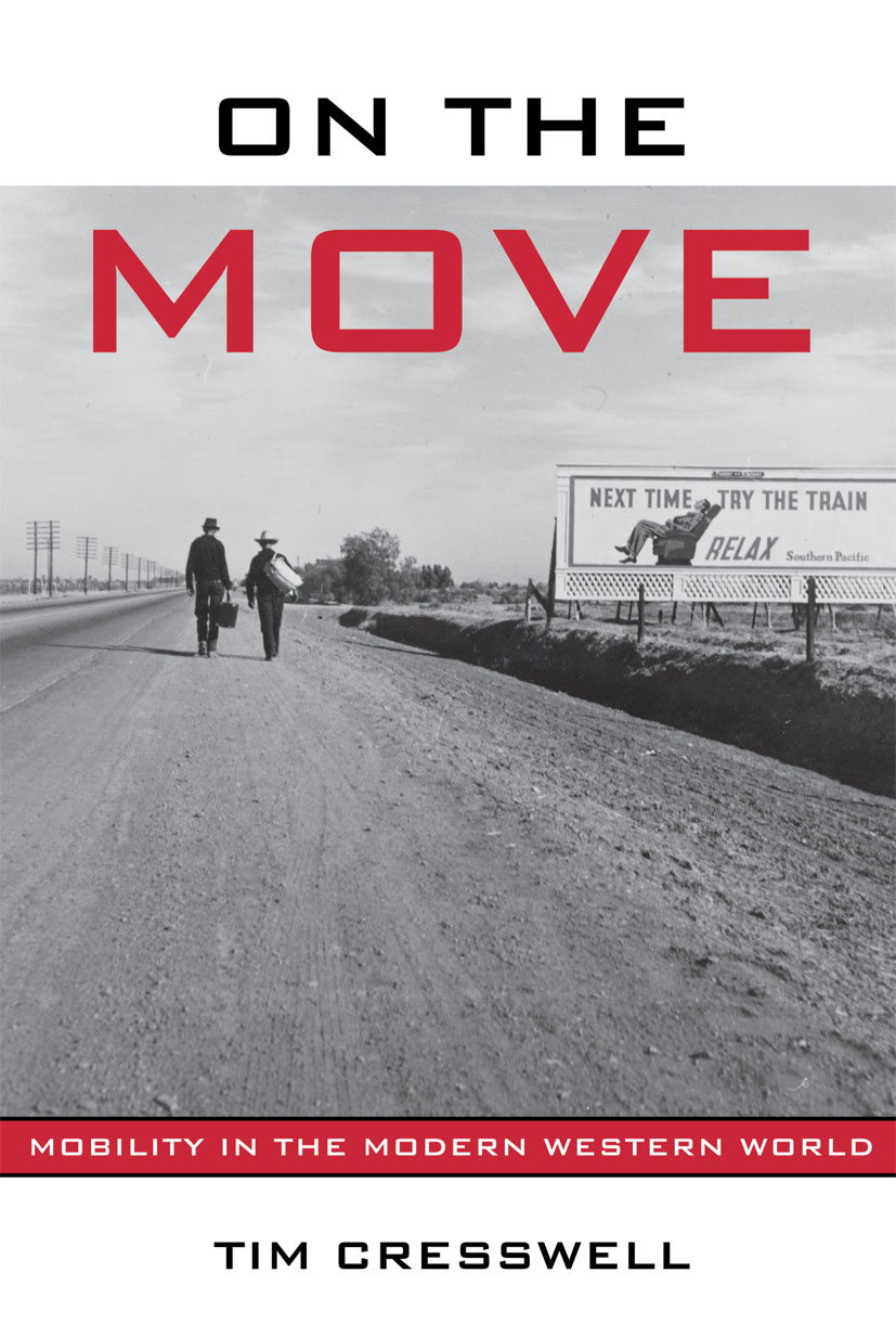 On the Move: Mobility in the Modern Western World (Paperback) book cover