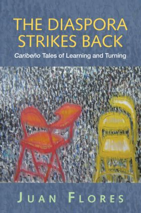 The Diaspora Strikes Back: Caribeño Tales of Learning and Turning (Paperback) book cover