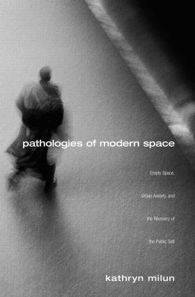 Pathologies of Modern Space
