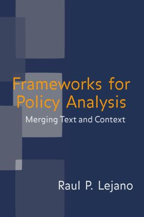 Frameworks for Policy Analysis: Merging Text and Context, 1st Edition (Hardback) book cover
