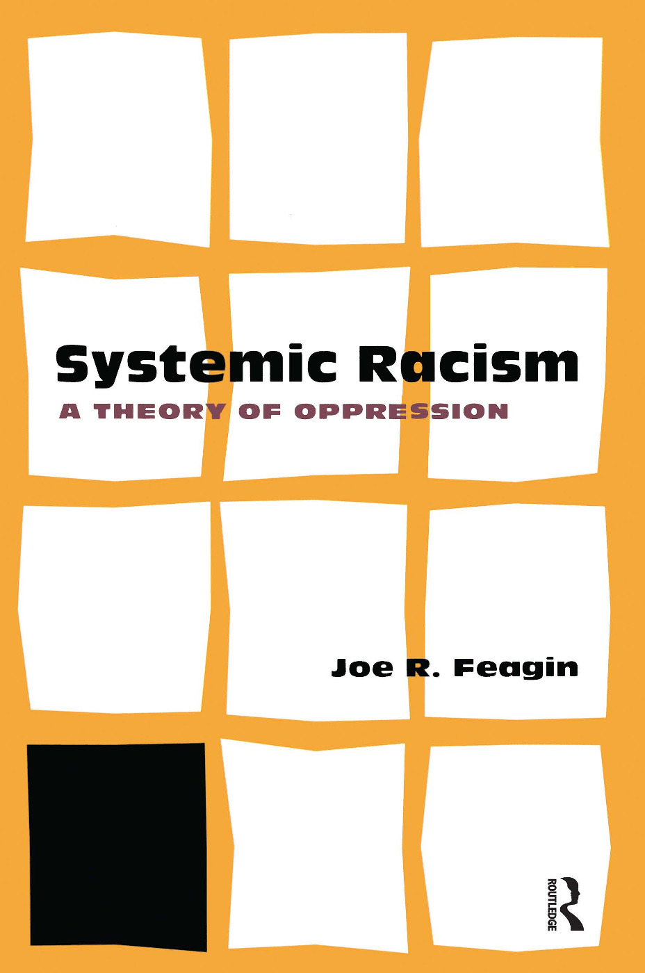 Systemic Racism: A Theory of Oppression, 1st Edition (Paperback) book cover