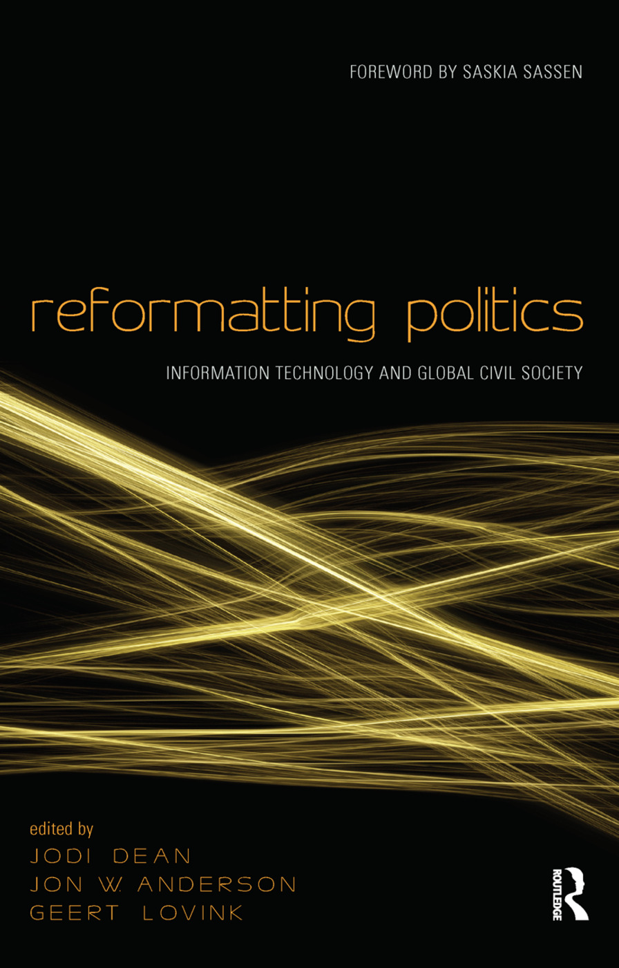 Reformatting Politics: Information Technology and Global Civil Society (Paperback) book cover