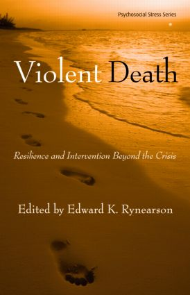 Violent Death: Resilience and Intervention Beyond the Crisis (Hardback) book cover