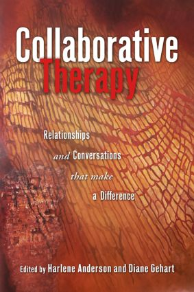 Collaborative Therapy: Relationships And Conversations That Make a Difference, 1st Edition (Paperback) book cover