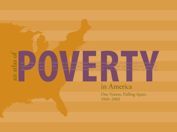 An Atlas of Poverty in America: One Nation, Pulling Apart 1960–2003 (Paperback) book cover