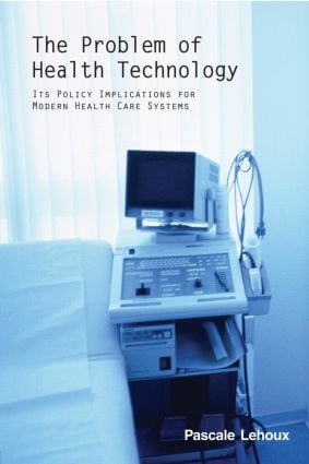 The Problem of Health Technology: 1st Edition (Paperback) book cover