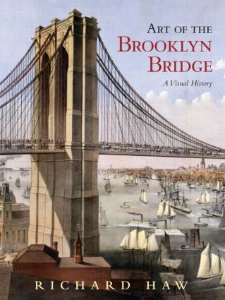 Art of the Brooklyn Bridge: A Visual History book cover