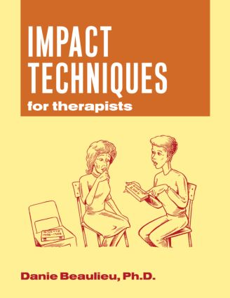 Impact Techniques for Therapists: 1st Edition (Paperback) book cover
