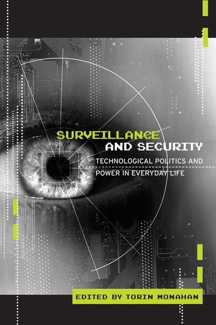 Surveillance and Security: Technological Politics and Power in Everyday Life, 1st Edition (Hardback) book cover