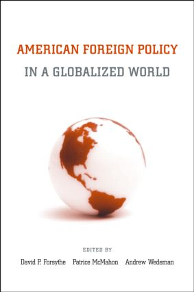 American Foreign Policy in a Globalized World (Paperback) book cover