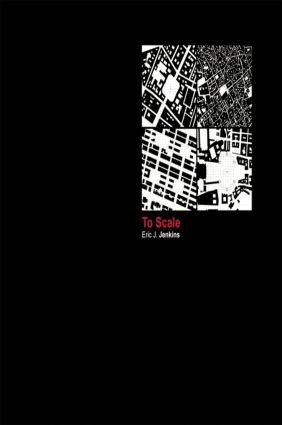 To Scale: One Hundred Urban Plans, 1st Edition (Paperback) book cover