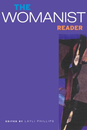 The Womanist Reader: The First Quarter Century of Womanist Thought, 1st Edition (Paperback) book cover