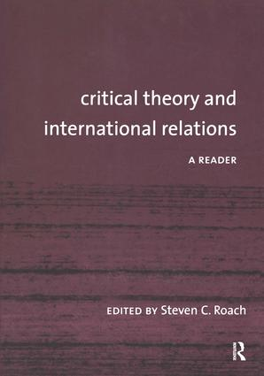 Critical Theory and International Relations: A Reader book cover