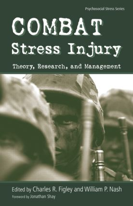 Combat Stress Injury: Theory, Research, and Management book cover