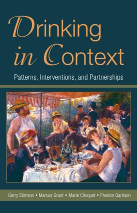 Drinking in Context: Patterns, Interventions, and Partnerships (Hardback) book cover