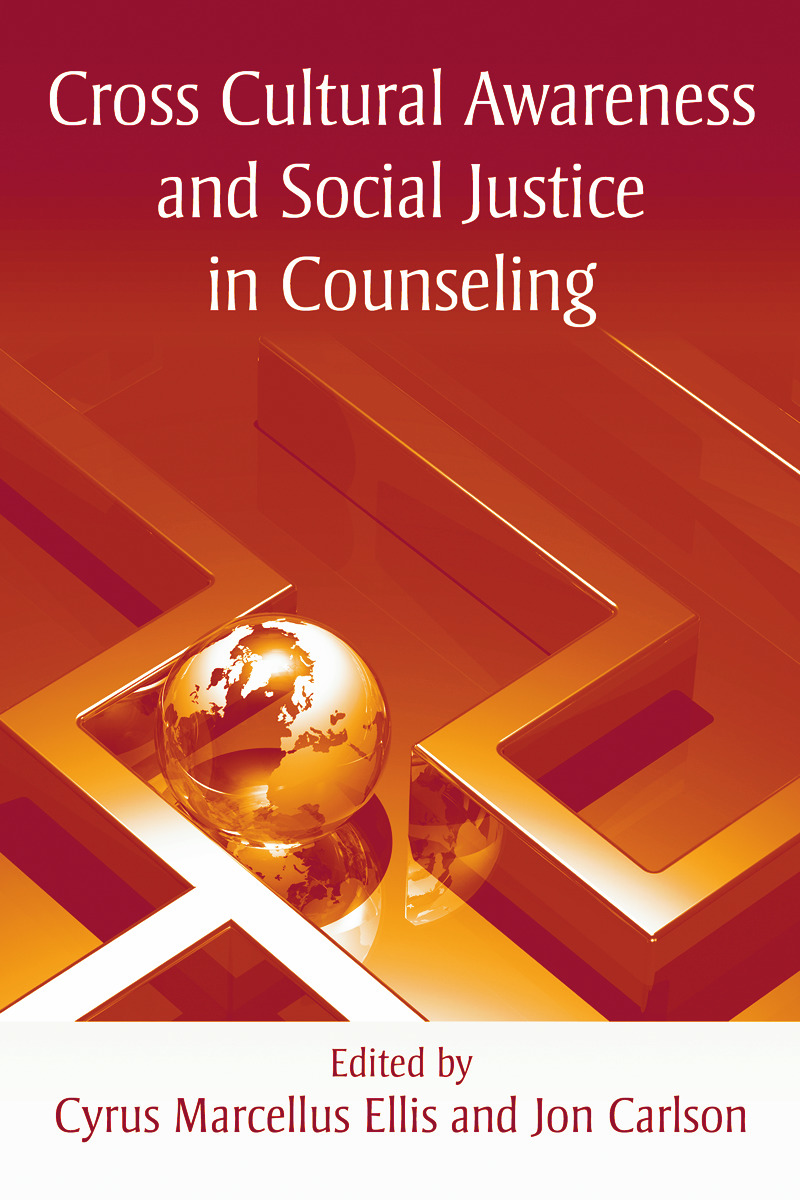 Cross Cultural Awareness and Social Justice in Counseling (Paperback) book cover