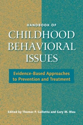 Handbook of Childhood Behavioral Issues: Evidence-Based Approaches to Prevention and Treatment (Hardback) book cover
