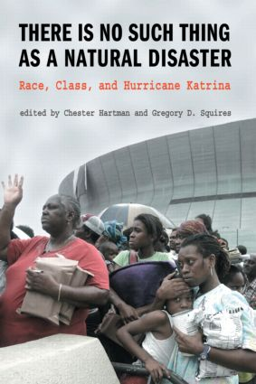 There is No Such Thing as a Natural Disaster: Race, Class, and Hurricane Katrina (Paperback) book cover