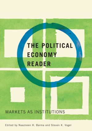 The Political Economy Reader: Markets as Institutions (Paperback) book cover