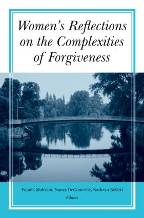 Women's Reflections on the Complexities of Forgiveness (Hardback) book cover