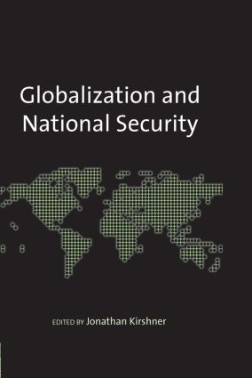 Globalization and National Security: 1st Edition (Hardback) book cover